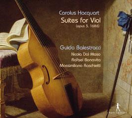 Carolus Hacquart: Suites for Viol, opus 3, 1686 (Pan Classics)