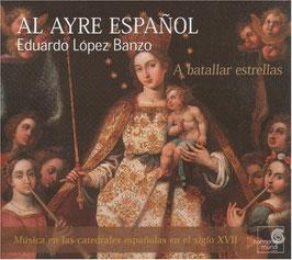 A batallar estrellas: Musica en las catedrales españolas en el siglo XVII (Harmonia Mundi)