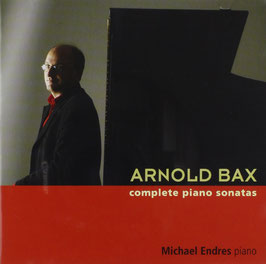 Arnold Bax: Complete Piano Sonatas (2CD, Oehms)
