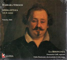 Barbara Strozzi: Opera Ottava, Arie & cantate (Glossa)