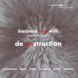 Deconstruction: Andriessen, Ligeti, Bach, Couperin, Picchi, Rameau (Musicaphon)