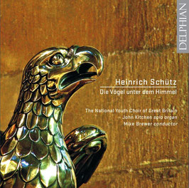 Heinrich Schütz: Die Vögel unter dem Himmel (Dephian)
