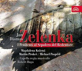 Jan Dismas Zelenka: I Penitenti al Sepolcro del Redentore (Supraphon)