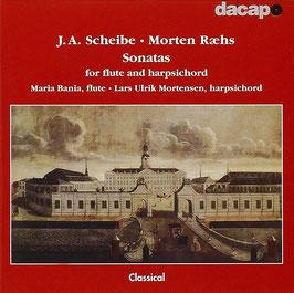 Johann Adolph Scheibe, Marten Raehs: Sonatas for flute and harpsichord (DaCapo)