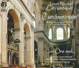 Nicolas Louis Clérambault: O sanctissima mater, Motets de la Sainte Vierge et Livre d'Orgue (Ligia Digital)