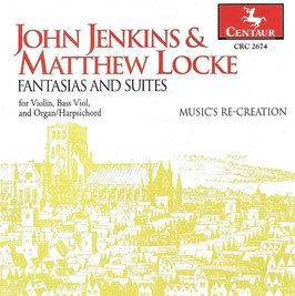 John Jenkins, Matthew Locke: Fantasias and Suites for Violin, Bass Viol and Organ/Harpsichord (Centaur)