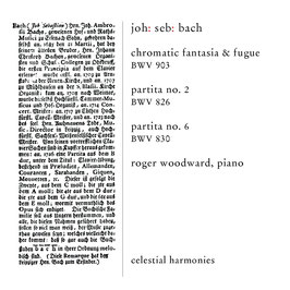 Johann Sebastian Bach: Chromatic Fantasia & Fugue, Partita 2 & 6 (Celestial Harmonies)