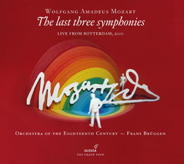 Wolfgang Amadeus Mozart: The last three symphonies, Live from Rotterdam, 2010 (2CD, Glossa)
