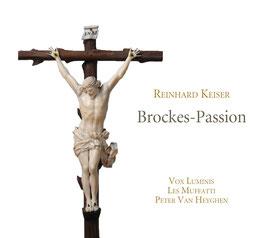 Reinhard Keiser: Brockes-Passion (2CD, Ramée)