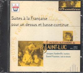 Jacques-Alexandre de Saint-Luc: Suites à la Française pour un dessus et basse-continue (Arion)