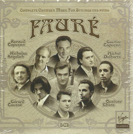 Gabriel Fauré: Complete Chamber Music For Strings and piano (5CD, Virgin Classics)