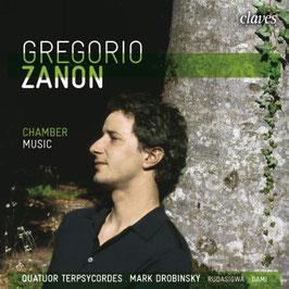 Gregorio Zanon: Chamber Music (Claves)