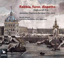 Jerónimo Francisco de Lima: Rabbia, furor, dispetto (Paraty)