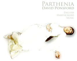 William Byrd, John Bull, Orlando Gibbons: Parthenia, English Harpsichord Music (Riverrun)