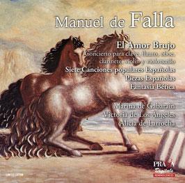 Manuel de Falla: El Amor Brujo, Siete Canciones populares Espanolas, Piezas Espanolas, Fantasia Bética (SACD, Praga)