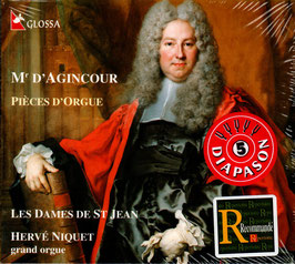 Jacques André François d'Agincour: Pièces d'Orgue (Glossa)