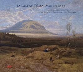 Bedrich Smetana / Jaroslav Tuma: Organ Improvisations on 'Moje Vlast' (Arta)