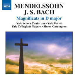 Felix Mendelssohn-Bartholdy, Johann Sebastian Bach: Magnificats in D major (Naxos)