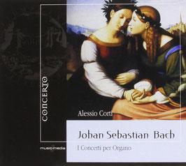 Johann Sebastian Bach: I Concerti per Organo (Concerto)