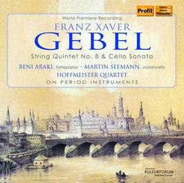 Franz Xaver Gebel: String Quintet No. 8 & Cello Sonata (Hänssler Profil)