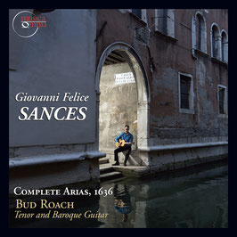 Giovanni Felice Sances: Complete Arias 1636 (Musica Omnia)