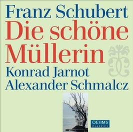 Franz Schubert: Die schöne Müllerin (Oehms)