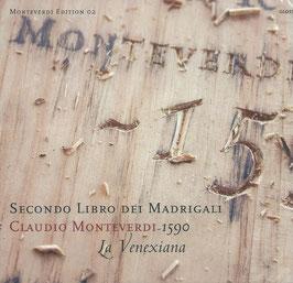Claudio Monteverdi: Secondo Libro dei Madrigali, 1590 (Glossa)