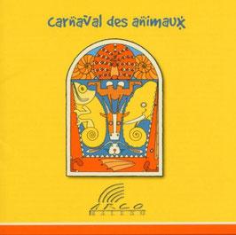 Camille Saint-Saëns: Carnaval des Animaux (Etcetera)