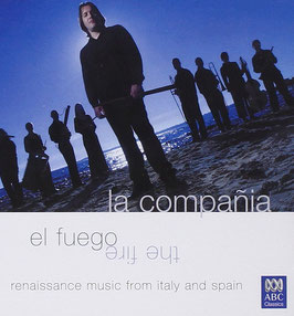 El Fuego, Renaissance music from Italy and Spain (ABC)