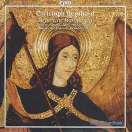Christoph Bernhard: Geistliche Harmonien 1665 (CPO)