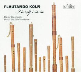 La Spriritata, Blockflötenmusik durch die Jahrhunderts (Ars Musici)