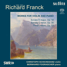 Richard Franck: Works for Violin and Piano (SACD, Audite)