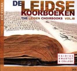 De Leidse Koorboeken, Vol. III (2CD, Etcetera)