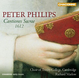 Peter Philips: Cantiones Sacrae 1612 (Chandos)