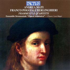Andrea Mati, Franco Poggiali Berlinghieri: Frammenti e Quartetti (Tactus)
