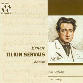 Ernest Tilkin Servais: Airs, Mélodies (2CD, Musique en Wallonie)