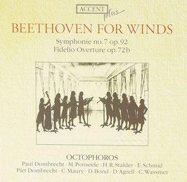 Ludwig van Beethoven: Beethoven for Winds, Symphonie no. 7 op. 92, Fidelio Overture op. 72b (Accent)