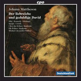 Johann Mattheson: Der liebreiche und geduldige David (CPO)