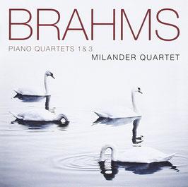 Johannes Brahms: Piano Quartets 1 & 3 (Avie)