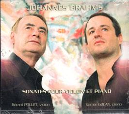Johannes Brahms: Sonates pour violon et piano (Pierre Verany)
