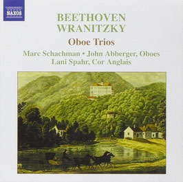 Ludwig van Beethoven, Anton Wranitzky: Oboe Trios (Naxos)