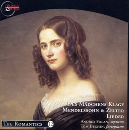 Carl Friedrich Zelter, Felix Mendelssohn: Des Mädchens Klage, Lieder (Musica Omnia)