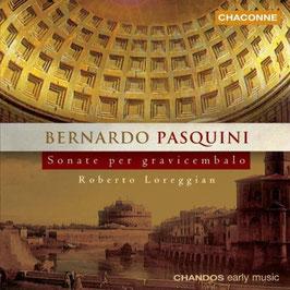 Bernardo Pasquini: Sonate per gravicembalo (Chandos)