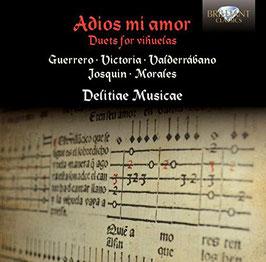 Adios mi amor, Duets for vihuelas: Guerrero, Victoria, Valderrábeno, Josquin, Morales (Brilliant)