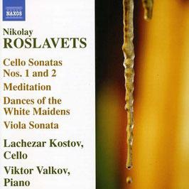 Nikolay Roslavets: Cello Sonatas Nos. 1 and 2, Meditation, Dances of the White Maidens, Viola Sonata (Naxos)