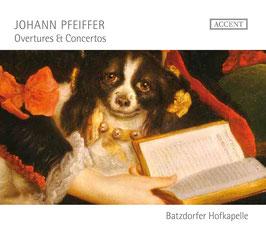 Johann Pfeiffer: Overtures & Concertos (Accent)