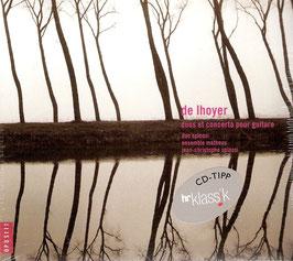 Antoine de Lhoyer: Duos et Concerto pour guitare (Opus 111, Naïve)