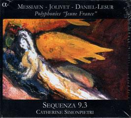 Olivier Messiaen, André Jolivet, Daniel Lesur: Polyphonies 'Jeune France' (Alpha)