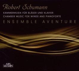 Robert Schumann: Chamber Music for Winds and Pianoforte (Ars Musici)