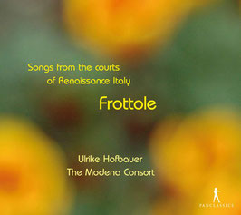 Frottole, Songs from the courts of Renaissance Italy (Pan Classics)